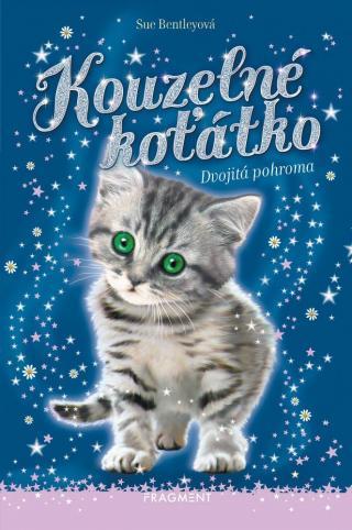 Kouzelné koťátko – Dvojitá pohroma - Bentleyová Sue [E-kniha]